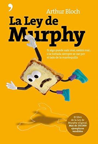 La ley de Murphy de Arthur Bloch