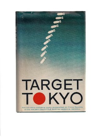 Target Tokyo: The Halsey-Doolittle Raid