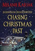 Chasing Christmas Past (Airship Racing Chronicles #0.5)