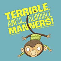 Terrible, Awful, Horrible Manners! (Little Boost)