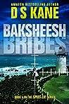 Baksheesh (Bribes) (Spies Lie, #5)