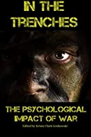 In the Trenches: The Psychological Impact of War