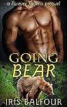 Going Bear (Furever Shifters #0.5)