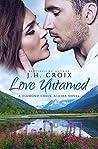 Love Untamed (Diamond Creek, Alaska #4)