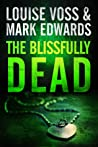 The Blissfully Dead (Detective Patrick Lennon #2)