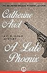 A Late Phoenix (Inspector Sloan, #4)