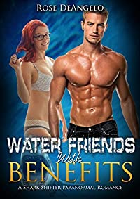 Water Friends With Benefits