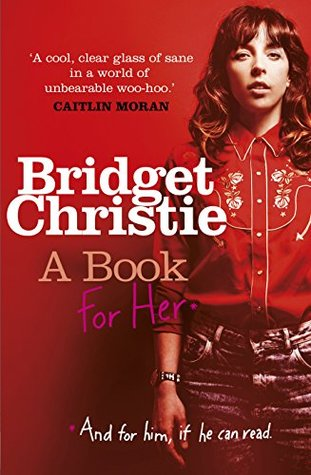 A Book for Her by Bridget Christie