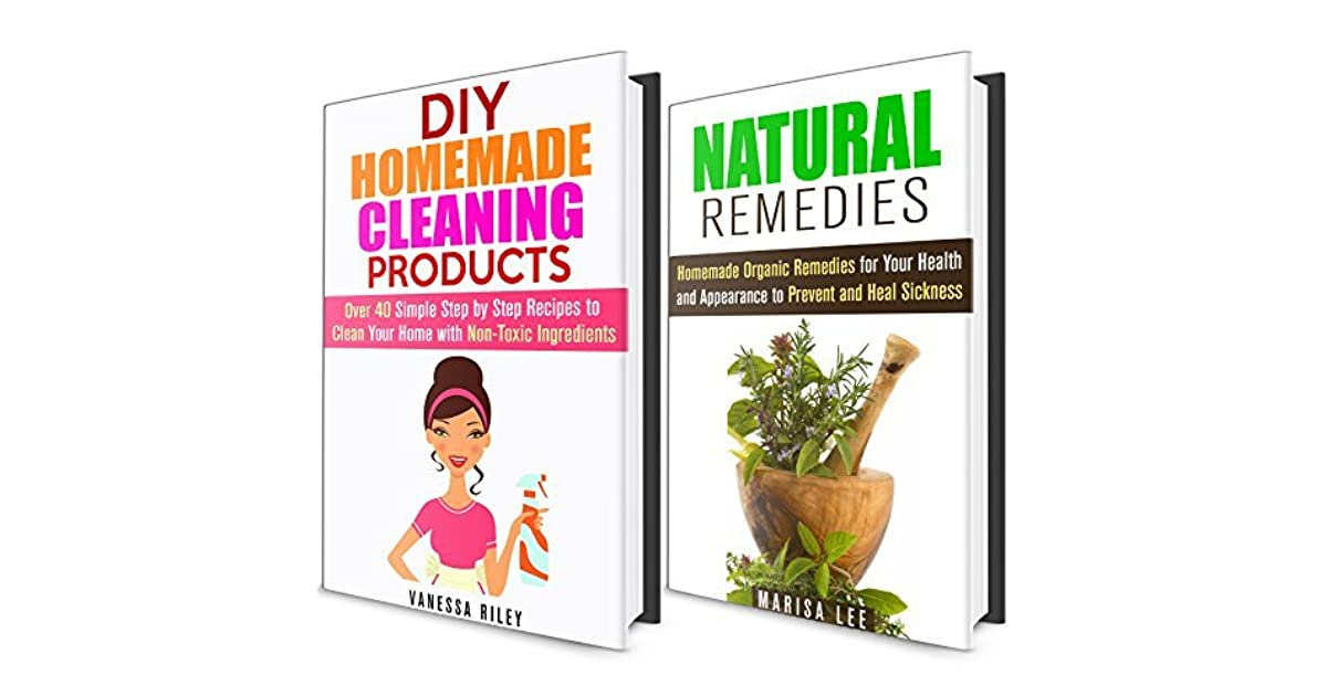 DIY Natural Remedies and Cleaning Recipes by Marisa Lee