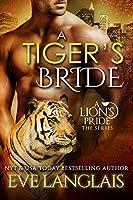 A Tiger's Bride (A Lion's Pride, #4)
