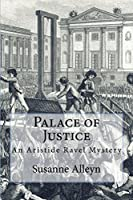 Palace of Justice (Aristide Ravel #2)