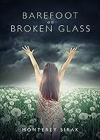 Barefoot on Broken Glass