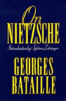 On Nietzsche (European Sources)