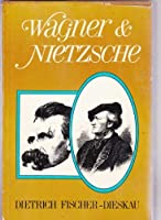 Wagner And Nietzsche