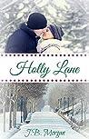 Holly Lane: Holly Lane