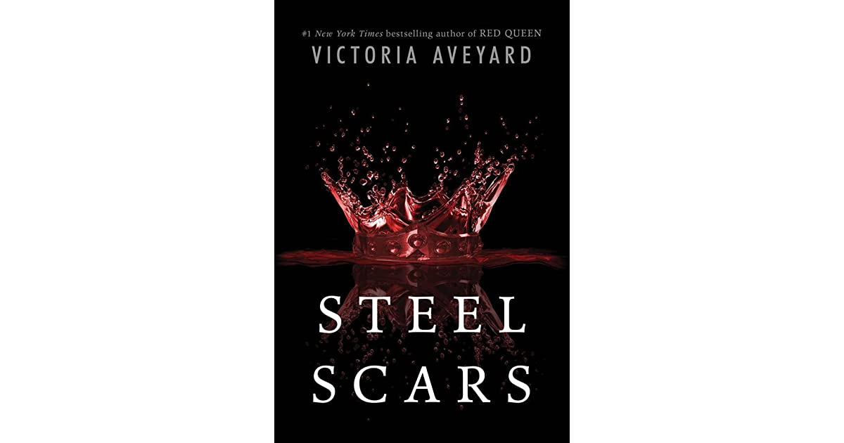 Steel Scars Red Queen 0 2 By Victoria Aveyard