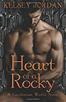 Heart of a Rocky (The Gardinian World Series) (Volume 2)