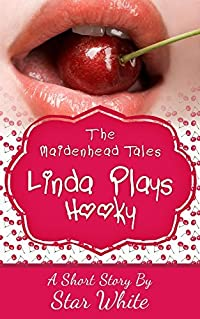 Linda Plays Hooky (The Maidenhead Tales Book 1)