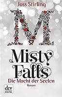 Die Macht der Seelen - Misty Falls