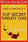 Janet Evanovich's Top Secret Twenty One - For Fans (Trivia-On-Book)