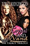 Crystal and Wand (The Talbot Trilogy Book 3)