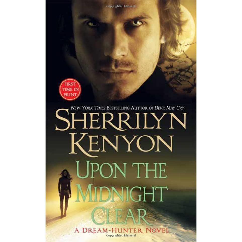 Upon The Midnight Clear (darkhunter #12, Dreamhunter #2) By Sherrilyn  Kenyon €� Reviews, Discussion, Bookclubs, Lists