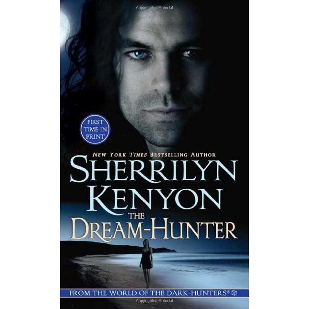 The Dream Hunter (darkhunter #10, Dreamhunter #1) By Sherrilyn Kenyon €�  Reviews, Discussion, Bookclubs, Lists
