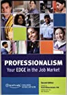 Professionalism: Your Edge in the Job Market