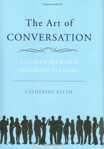 The Art of Conversation- A Guided Tour