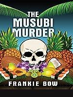 The Musubi Murder (Professor Molly Mysteries # 1)