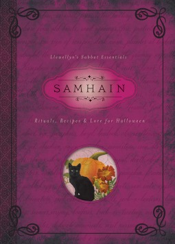 Samhain Rituals, Recipes & Lore for Halloween