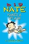 Big Nate Makes a Splash (amp! Comics for Kids)