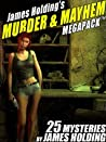 James Holding's Conmen & Cutthroats MEGAPACK ™: 25 Classic Mystery Stories