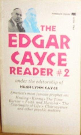 The Edgar Cayce Reader #2 by Hugh Lynn Cayce