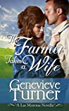 The Farmer Takes a Wife by Genevieve Turner