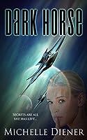 Dark Horse (Class 5, #1)