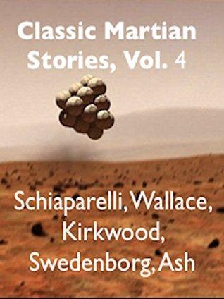 Classic Martian Stories, Vol. 4