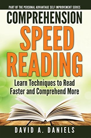 Comprehension Speed Reading: Learn Techniques to Read Faster and