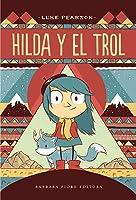 Hilda y el Trol (Hilda, #1)