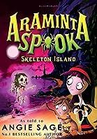 Skeleton Island (Araminta Spookie, #7)