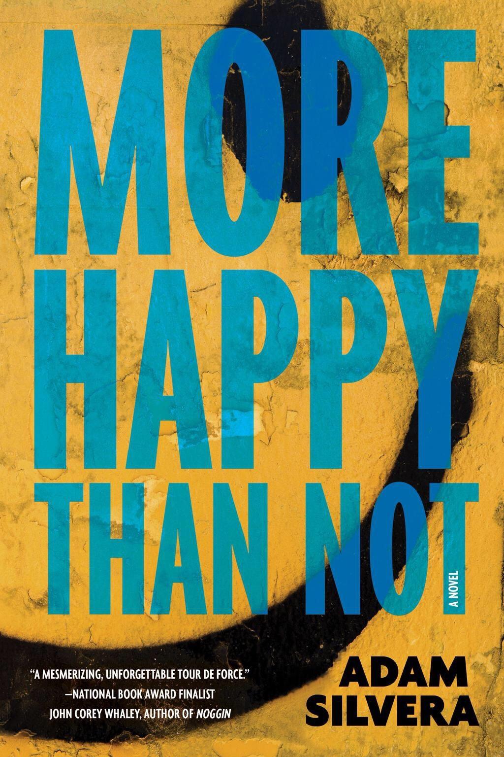 Adam Silvera - More Happy Than Not