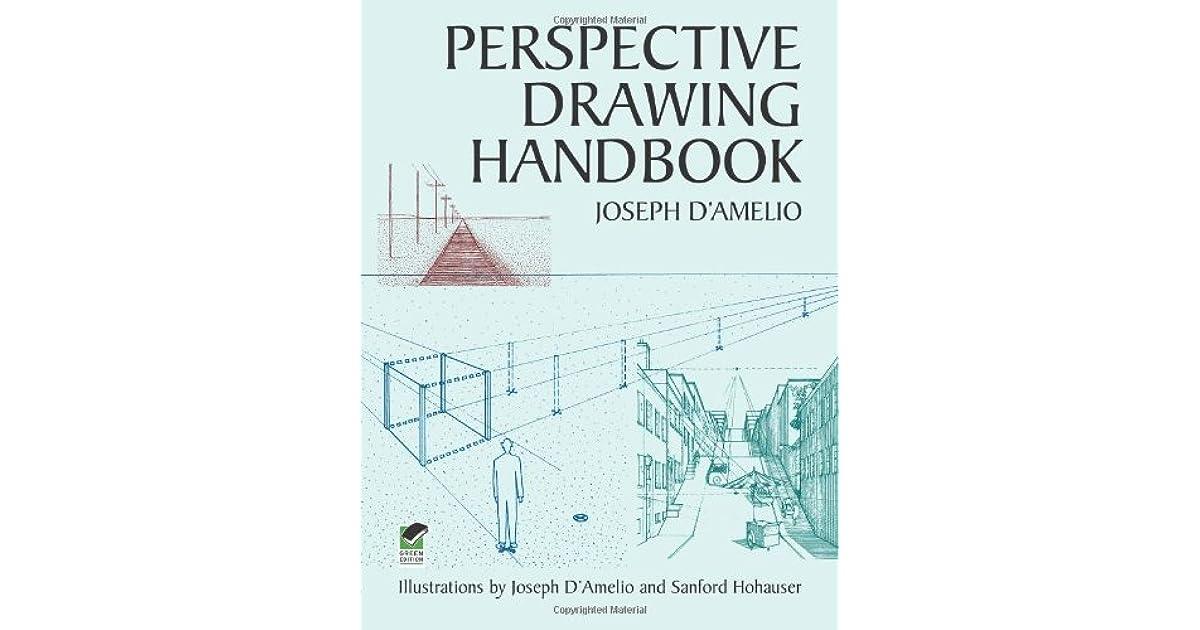 Perspective Drawing Handbook (Dover Art Instruction) Joseph D'Amelio