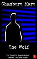 She Wolf - Zac Tremble Investigates (Series Two Case Eight)
