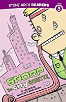 Snorp the City Monster (Monster Friends)