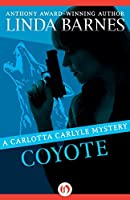 Coyote (The Carlotta Carlyle Mysteries)