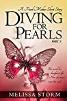 Diving for Pearls, Part 5 (The Pearl Makers, #5)