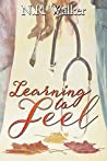 Learning to Feel by N.R. Walker
