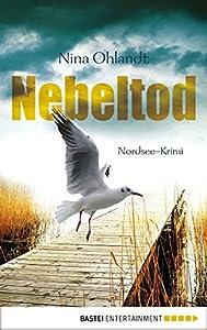 Nebeltod (Kommissar John Benthien: Flensburg, #3)
