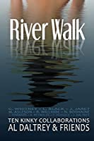 River Walk: Ten Kinky Collaborations