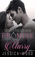 Promise to Marry (Promises #1)